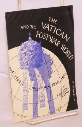 The Vatican and the Post-War World. The Social Theory and Practice of the Roman Catholic Church....