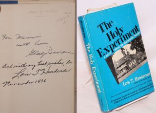 The holy experiment; a novel about the Harmonist Society. Foreword by Josephine M. Elliott,...