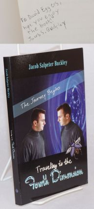 Traveling to the Fourth Dimension: The Journey Begins. Jacob Salpeter Buckley