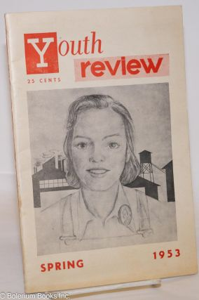 Youth review: Vol. 1, no. 1 (Spring 1953). Wendell Addington