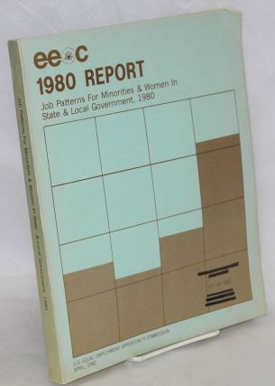 Equal Employment opportunity report - 1980, minorities and women in state and local government....