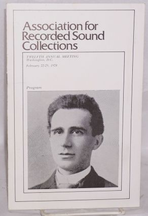 Association for Recorded Sound Collections: program for Twelfth Annual Meeting, Washington, D. C....