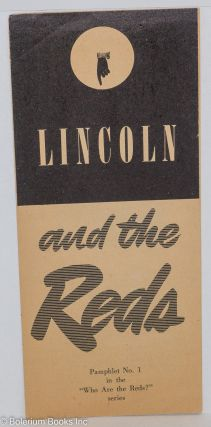 Lincoln and the Reds. Communist Party of California