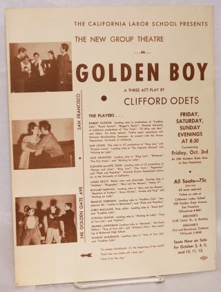 The California Labor School presents The New Group Theatre in Golden Boy; a three act play by Clifford Odets [handbill]
