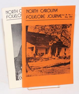 North Carolina Folklore Journal; vol. 28, numbers 1 and 2, May and November 1980