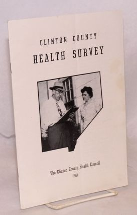 Clinton County Health Survey. 1950. Clinton County Health Council