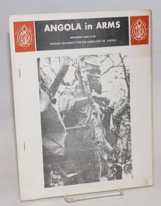 Angola in arms; information organ of the People's Movement for the Liberation of Angola (MPLA);...