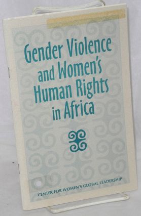 Gender violence and women's human rights in Africa. Abena P. A. Busia, Asma Mohamed Abdel Halim,...