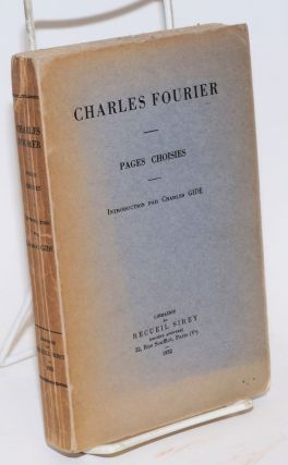 Pages choisies. Introduction par Charles Gide. Charles Fourier