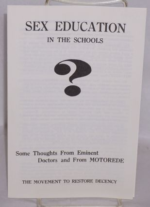 Sex education in the schools. Some thoughts from eminent doctors and from MOTOREDE. Movement to...