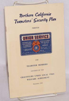 Northern California Teamsters' security plan through union service for Teamster members covered...