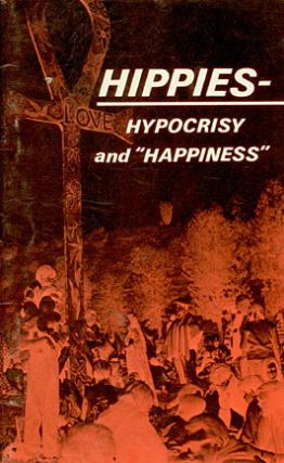 Hippies, hypocrisy, and happiness
