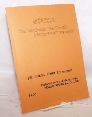 "Bolivia: the revolution the ""Fourth International"" betrayed"