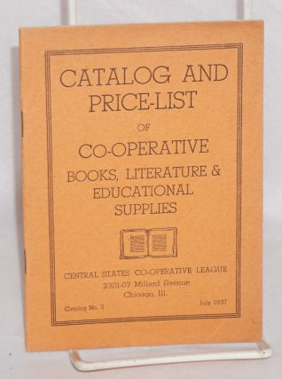 Catalog and price-list of co-operative books, literature & educational supplies. Central States...