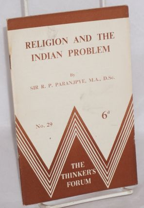 Religion and the Indian problem. R. P. Paranjpye, Raghunath Purushottam