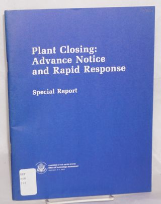 Plant closing: advance notice and rapid response. Special report