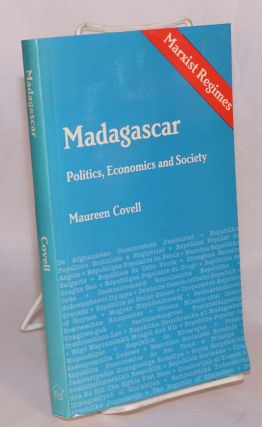 Madagascar; politics, economics and society. Maureen Cowell