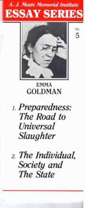 Preparedness: the road to universal slaughter; The individual, society and the state