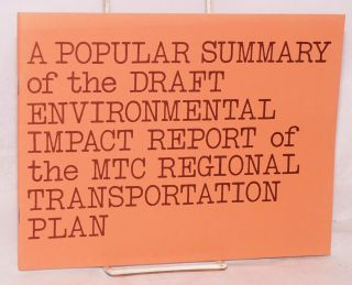 A popular summary of the draft environmental impact report of the MTC Regional Transportation...