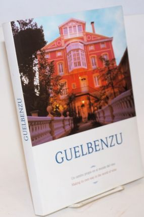 Guelbenzu: un camino propio en el mundo del vino / Making its own way in the world of wine