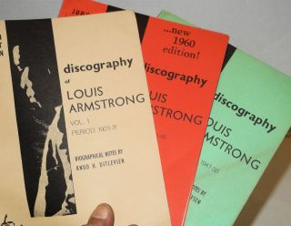 Discography of Louis Armstrong; biographical notes by Knud H. Ditlevsen. Jorgen Grunnet Jepsen