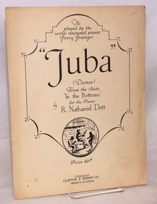 """Juba"", (Dance), From the Suite ""In the Bottoms"" for the Piano. As played by the world renowned..."