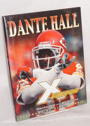 Dante Hall, X factor. Dante Hall, Bill Althaus