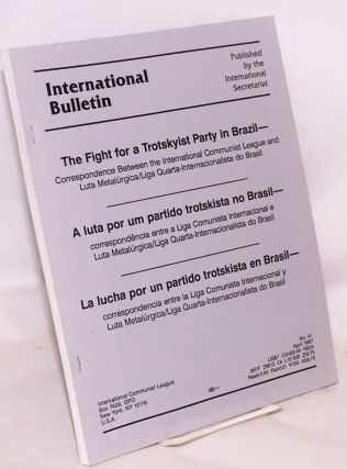 The fight for a Trotskyist party in Brazil. Correspondence between the International Communist...