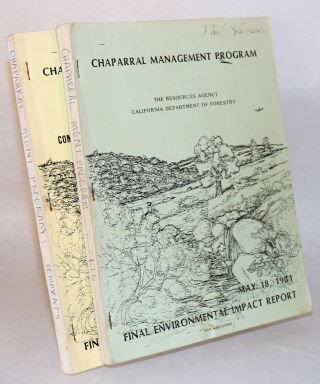 Chaparral management program: final environmental impact report. [Two volumes]. Resources Agency,...