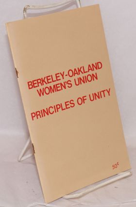 Principles of unity. Berkeley-Oakland Women's Union