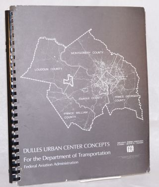 Dulles Urban Center Concepts for the Department of Transportation. Ronald D. Allum, Gregory D....