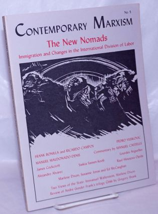The new nomads; Immigration and changes in the international division of labor. Marlene Dixon, eds.