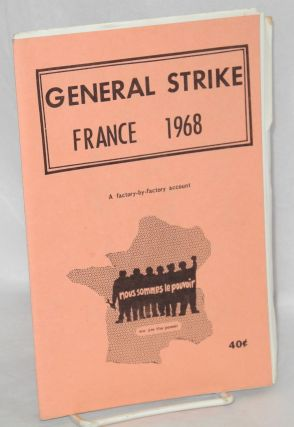 General strike: France 1968. A factory-by-factory account. Andrée Hoyles