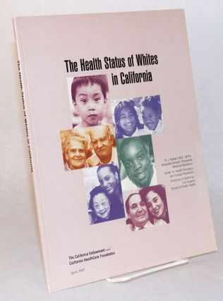 The health status of whites in California. R. J. Halbert