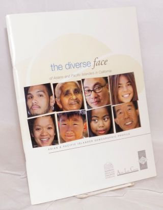 The diverse face of Asians And Pacific Islanders in California. Asian & Pacific Islander...