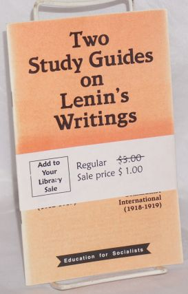 Two study guides on Lenin's writings.; Lenin's conception of the class forces and strategy in...