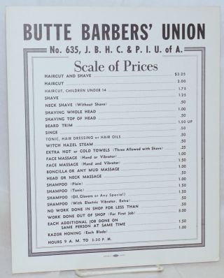 Butte Barbers' Union No. 635, J.B.H.C. & P.I.U. of A. Scale of Prices