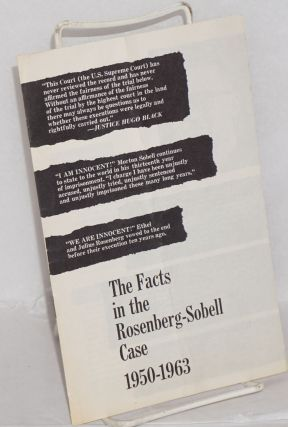 The facts in the Rosenberg-Sobell case, 1950-1963. Sobell Committee