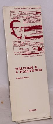 Malcolm X à Hollywood; a propos du film Malcolm X de Spike Lee (1992). Charles Reeve