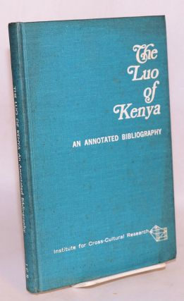 The Luo of Kenya; an annotated bibliography. Carole E. DuPr&eacute