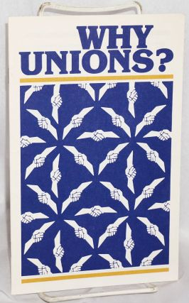 Why unions? American Federation of Labor - Congress of Industrial Organizations, AFL-CIO