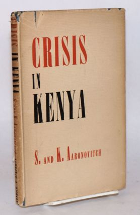 Crisis in Kenya. S. and K. Aaronovitch