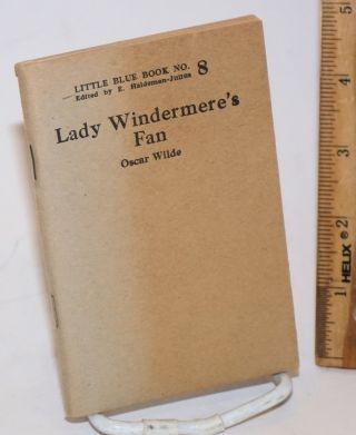 Lady Windermere's fan. Oscar Wilde