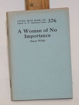 A Woman of no importance. Oscar Wilde