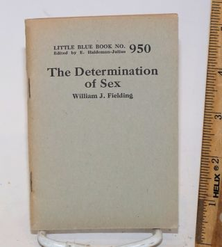 The determination of sex. William J. Fielding