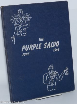 The Purple Salvo; published for the twentieth graduating class of the Naval Reserve Officers...