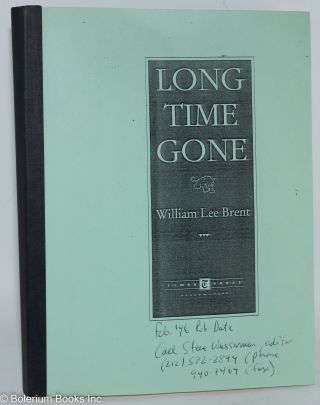 Long time gone. William Lee Brent