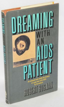 Dreaming With an AIDS Patient. Robert Bosnak