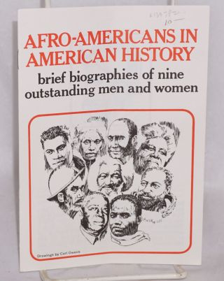Afro-Americans in American history; brief biographies of nine outstanding men and women, drawings...