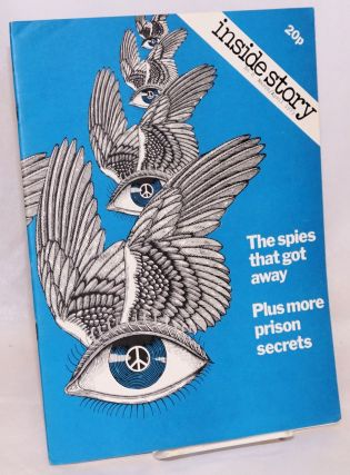 The spies that got away; plus more prison secrets [cover articles from Inside Story no 8...